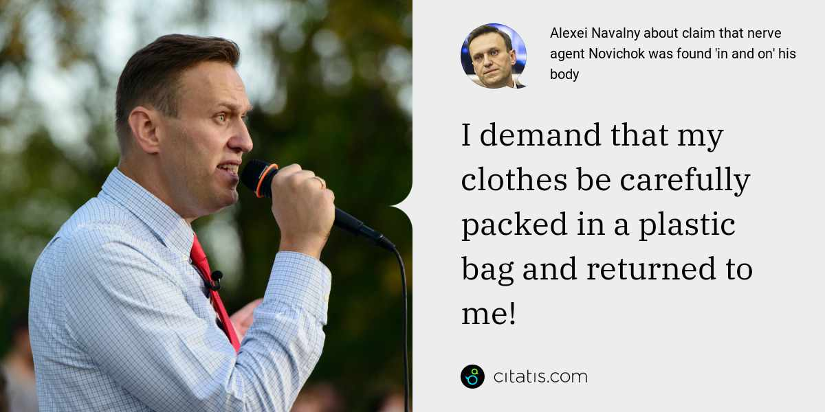 Alexei Navalny: I demand that my clothes be carefully packed in a plastic bag and returned to me!