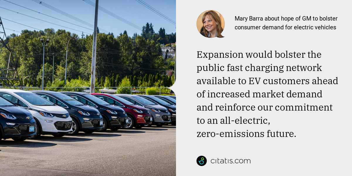 Mary Barra: Expansion would bolster the public fast charging network available to EV customers ahead of increased market demand and reinforce our commitment to an all-electric, zero-emissions future.