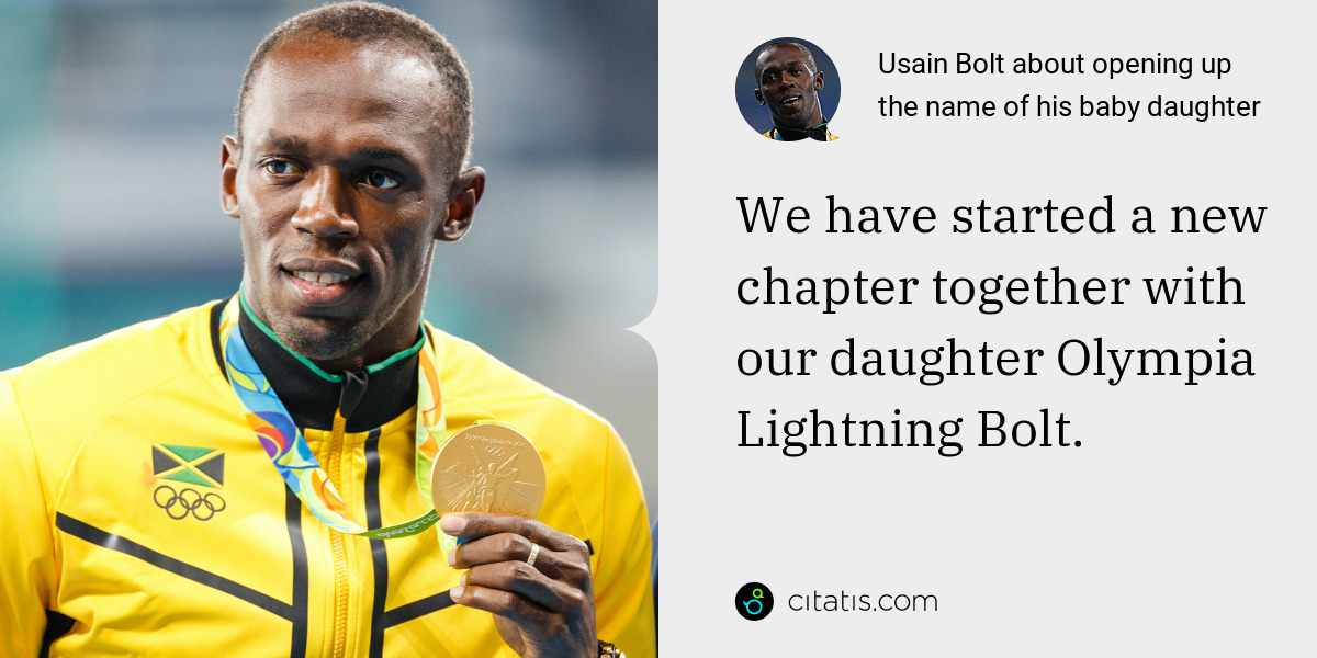 Usain Bolt: We have started a new chapter together with our daughter Olympia Lightning Bolt.