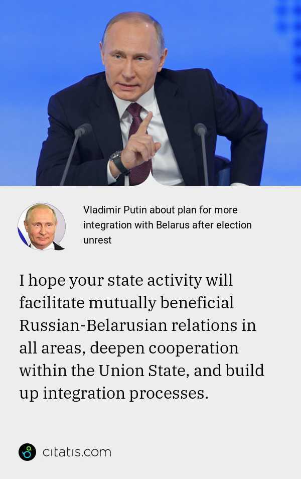 Vladimir Putin About Plan For More Integration With Belarus After Election Unrest Citatis News