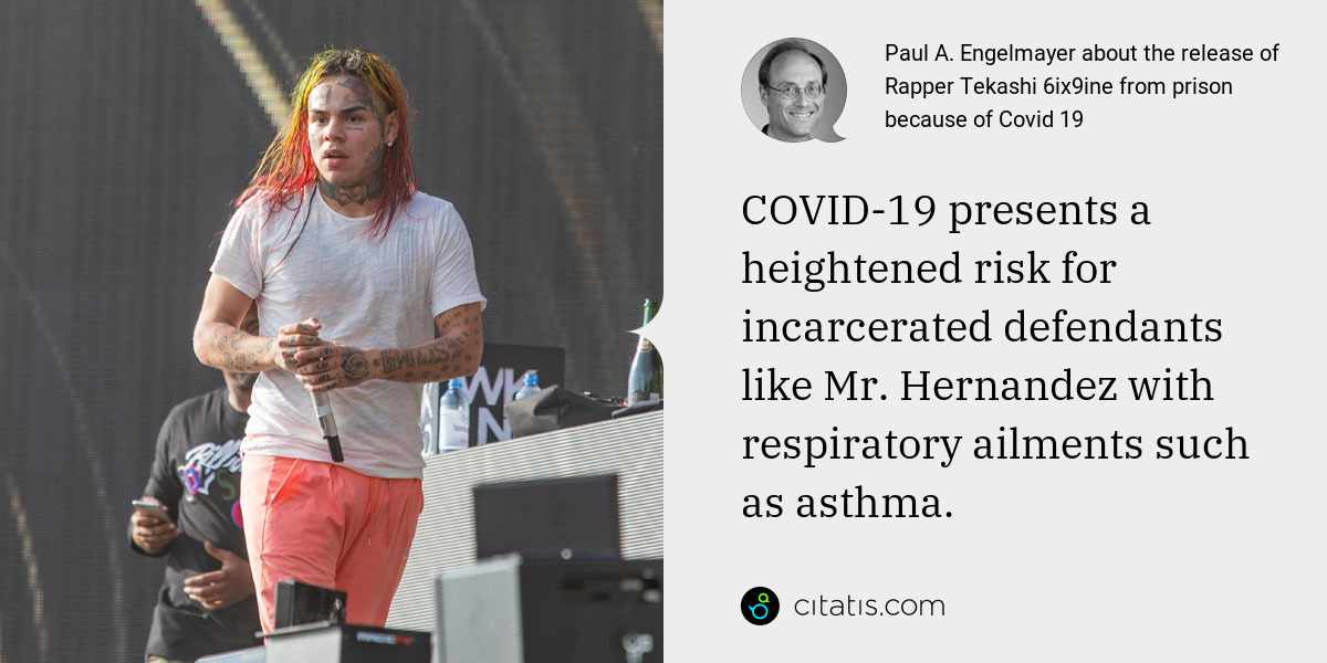 Paul A. Engelmayer: COVID-19 presents a heightened risk for incarcerated defendants like Mr. Hernandez with respiratory ailments such as asthma.
