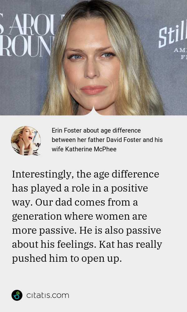 Erin Foster About Age Difference Between Her Father David Foster And His Wife Katherine Mcphee Citatis News