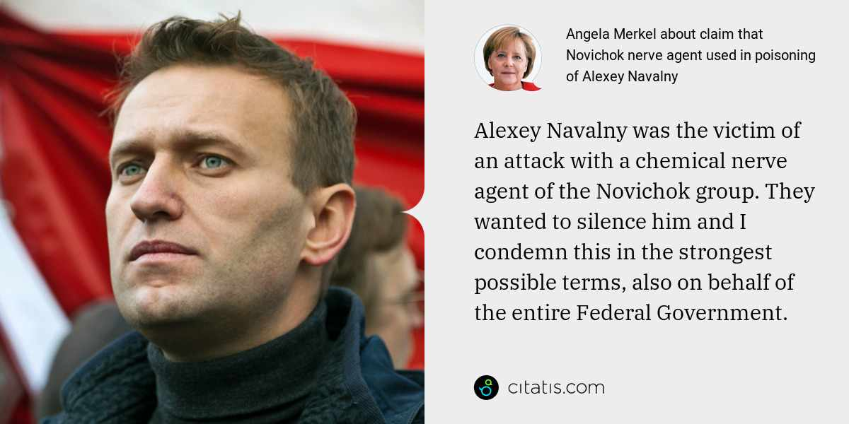 Angela Merkel: Alexey Navalny was the victim of an attack with a chemical nerve agent of the Novichok group. They wanted to silence him and I condemn this in the strongest possible terms, also on behalf of the entire Federal Government.