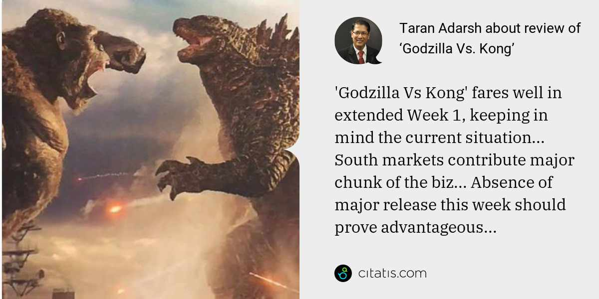 Taran Adarsh: 'Godzilla Vs Kong' fares well in extended Week 1, keeping in mind the current situation... South markets contribute major chunk of the biz... Absence of major release this week should prove advantageous...