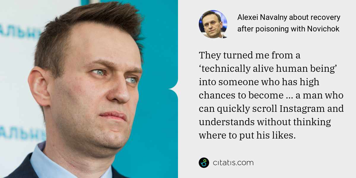 Alexei Navalny: They turned me from a 'technically alive human being' into someone who has high chances to become … a man who can quickly scroll Instagram and understands without thinking where to put his likes.