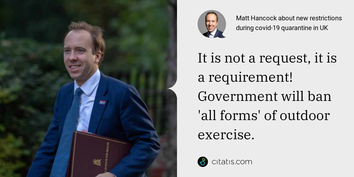 Matt Hancock: It is not a request, it is a requirement! Government will ban 'all forms' of outdoor exercise.